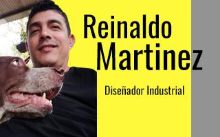 JOSE REINALDO MARTINEZ RODRÍGUEZ, DISEÑADOR INDUSTRIAL