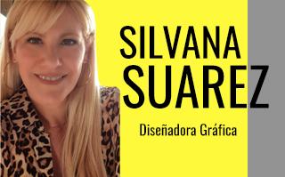 SILVANA SUAREZ, DISEÑADORA GRAFICA