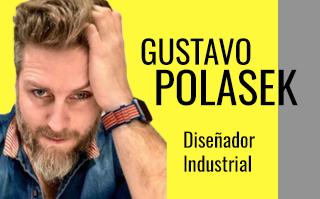 GUSTAVO POLASEK, DISEÑADOR INDUSTRIAL