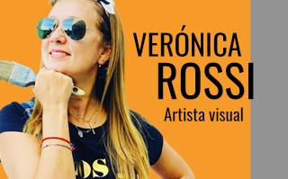 VERÓNICA ROSSI, ARTISTA VISUAL