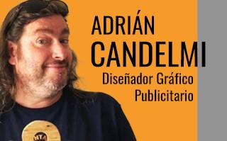 ADRIÁN CANDELMI, DISEÑADOR GRÁFICO Y PUBLICITARIO