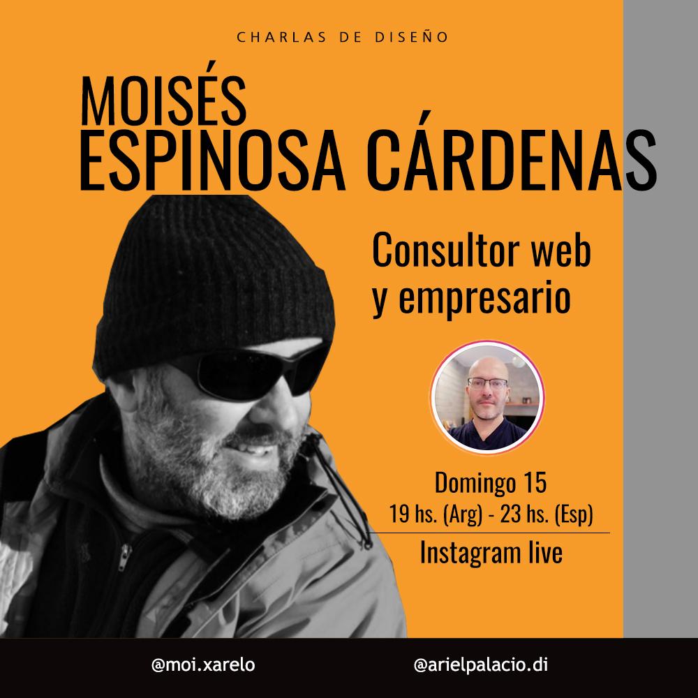 MOISÉS ESPINOSA CÁRDENAS, CONSULTOR WEB Y EMPRESARIO